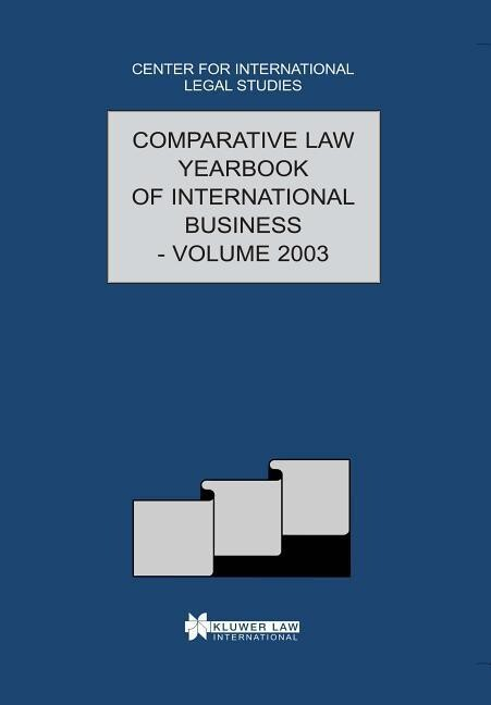 The Comparative Law Yearbook of International Business: Volume 25, 2003 als Buch