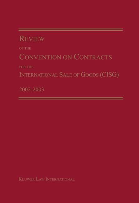 Review of the Convention on Contracts for the International Sale of Goods (Cisg) 2002-2003 als Buch