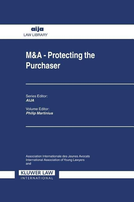 M&A: Protecting the Purchaser als Buch