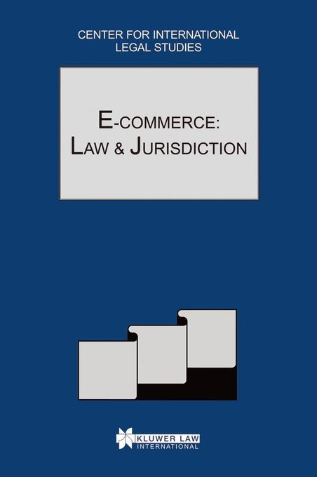 E-Commerce: Law and Jurisdiction: The Comparative Law Yearbook of International Business als Buch