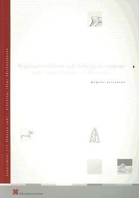 Byggnadstradition Och Bebyggelsestruktur: Under Senneolitikum Och Bronselder als Buch