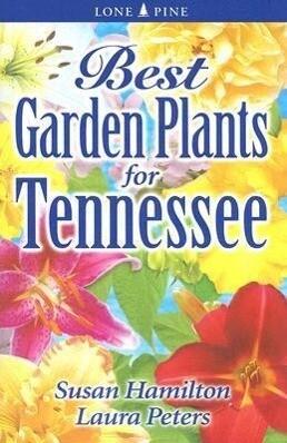 Best Garden Plants for Tennessee als Taschenbuch