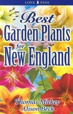 Best Garden Plants for New England als Taschenbuch