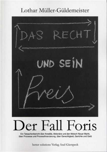 Das Recht und sein Preis - Der Fall Foris als Buch