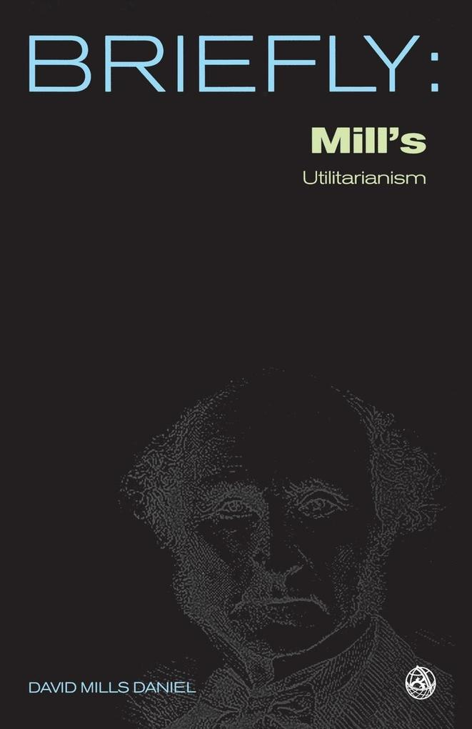 John Stuart Mill's Utilitarianism als Taschenbuch