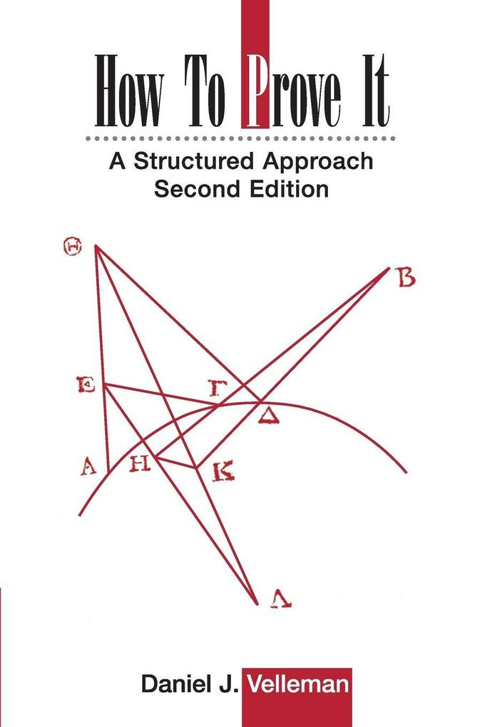How to Prove It: A Structured Approach als Buch