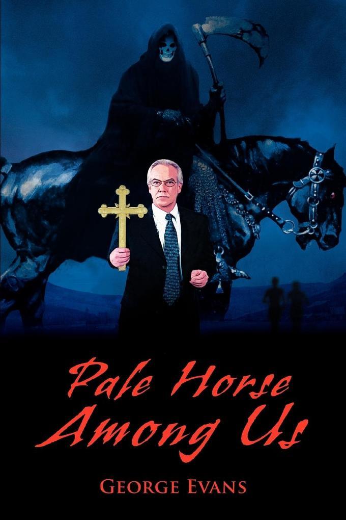 Pale Horse Among Us als Taschenbuch