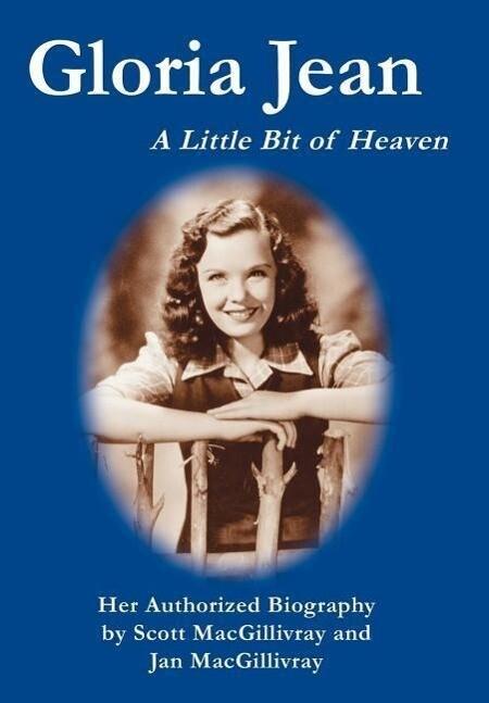 Gloria Jean: A Little Bit of Heaven als Buch