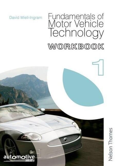 Fundamentals of Motor Vehicle Technology Workbook 1 als Buch