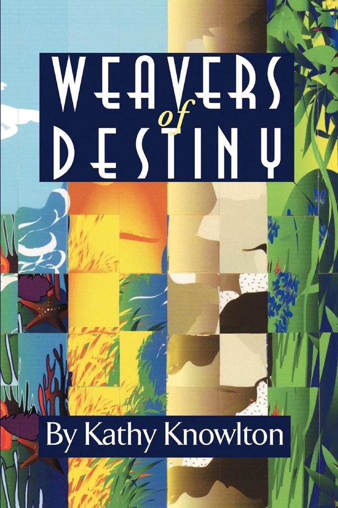 Weavers of Destiny als Taschenbuch