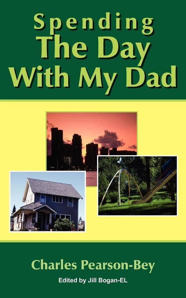 Spending the Day with My Dad als Taschenbuch