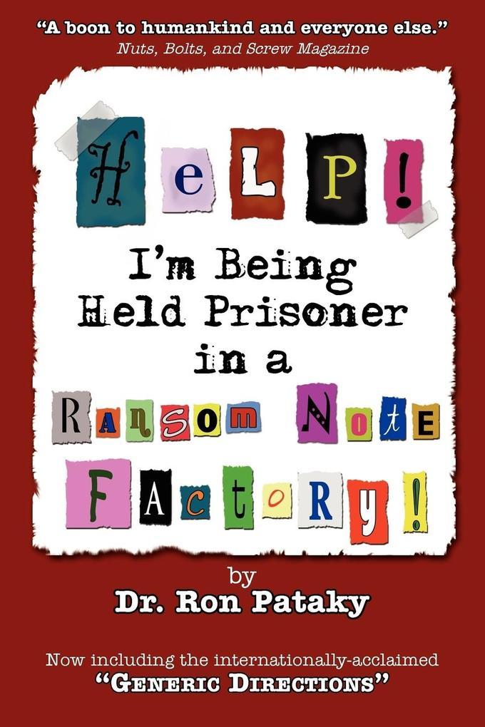 Help! I'm Being Held a Prisoner in a Ransom Note Factory! als Taschenbuch