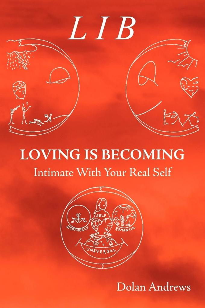 Loving Is Becoming Intimate With Your Real Self als Taschenbuch