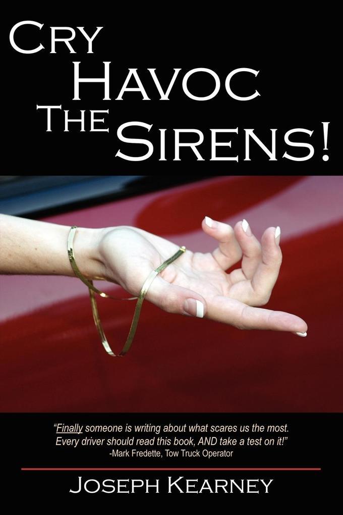 Cry Havoc The Sirens! als Taschenbuch