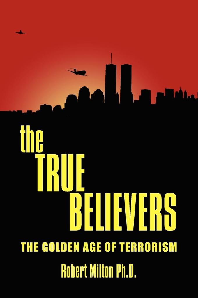 the TRUE BELIEVERS als Taschenbuch