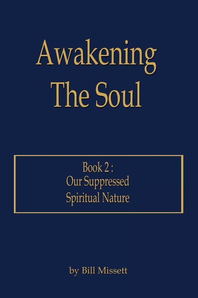 Awakening The Soul als Taschenbuch