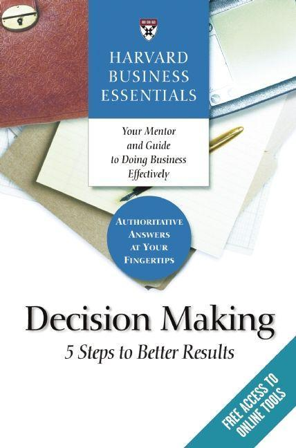 Decision Making: 5 Steps to Better Results als Buch