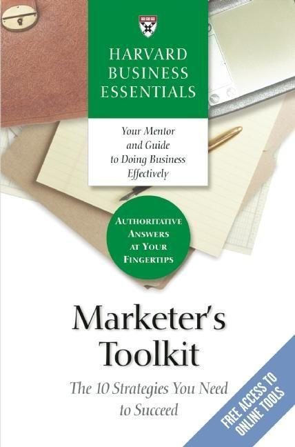 Marketer's Toolkit: The 10 Strategies You Need to Succeed als Buch