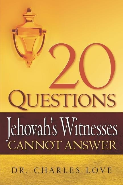 20 Questions Jehovah's Witnesses Cannot Answer als Taschenbuch