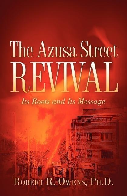 The Azusa Street Revival als Taschenbuch