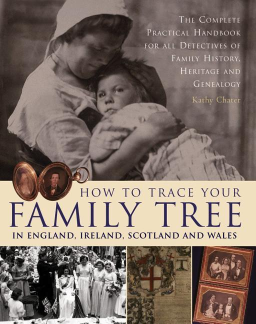 How to Trace Your Family Tree in England, Ireland, Scotland and Wales als Taschenbuch