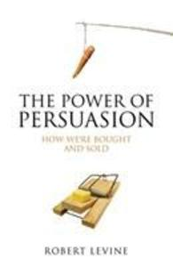 The Power of Persuasion als Buch