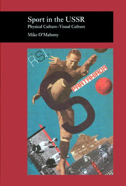 Sport in the USSR: Physical Culture--Visual Culture als Buch