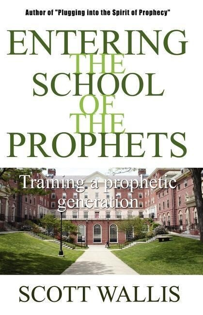 Entering the School of the Prophets als Buch