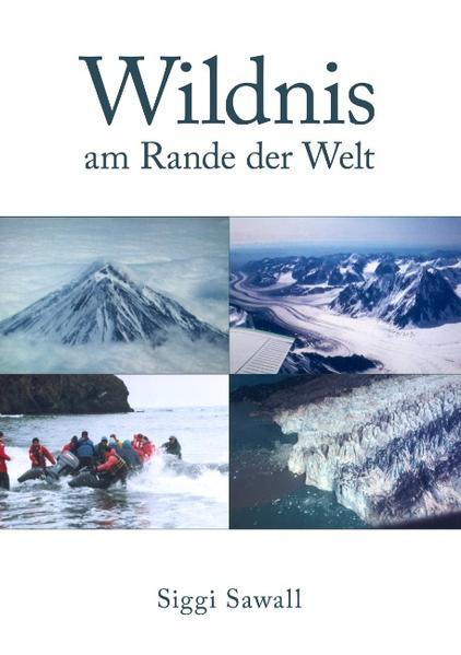 Wildnis am Rande der Welt als Buch