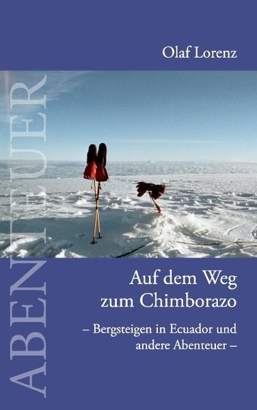 Auf dem Weg zum Chimborazo als Buch