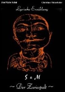 S & M - Der Zwiespalt als Buch