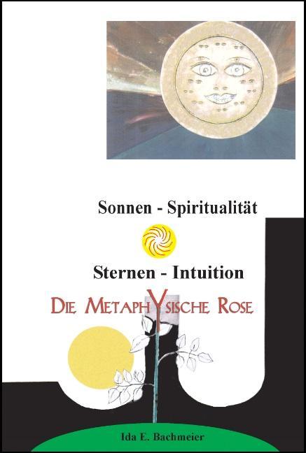 Die Metaphysische Rose als Buch