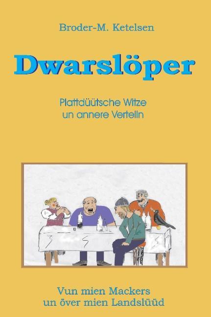 Dwarslöper als Buch von Broder-M. Ketelsen