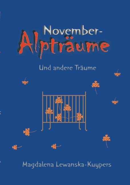 Novemberalpträume und andere Träume als Buch
