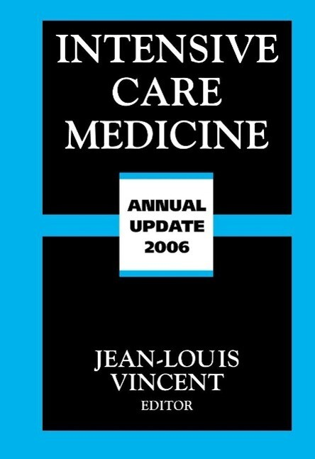 Intensive Care Medicine: Annual Update 2006 als Buch