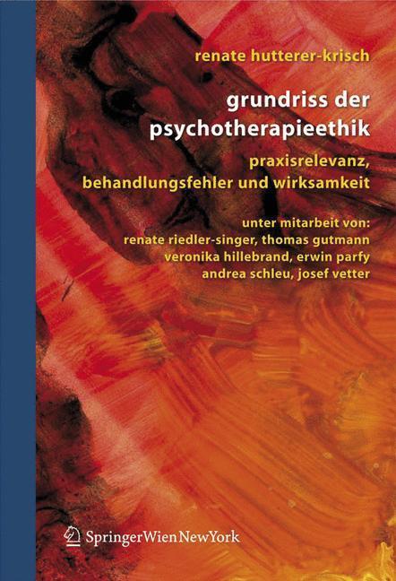 Grundriss für Psychotherapieethik als Buch