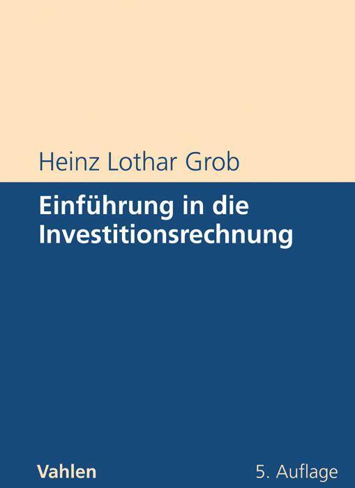 Einführung in die Investitionsrechnung als Buch
