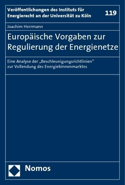 Europäische Vorgaben zur Regulierung der Energienetze als Buch
