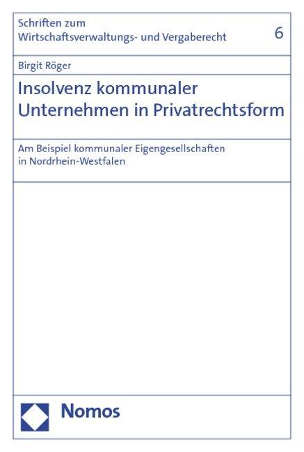 Insolvenz kommunaler Unternehmen in Privatrechtsform als Buch