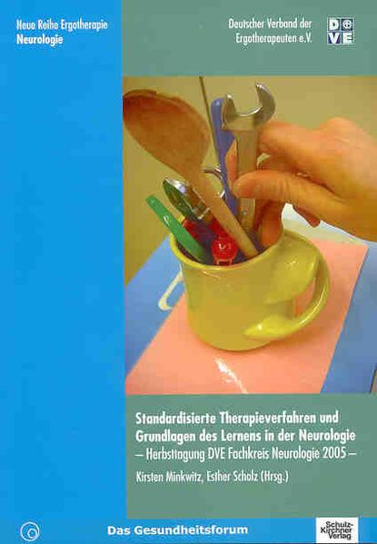 Standardisierte Therapieverfahren und Grundlagen des Lernen in der Neurologie als Buch