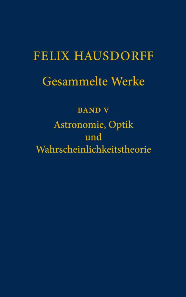 Felix Hausdorff - Gesammelte Werke Band 5 als Buch