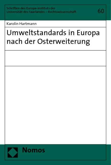 Umweltstandards in Europa nach der Osterweiterung als Buch