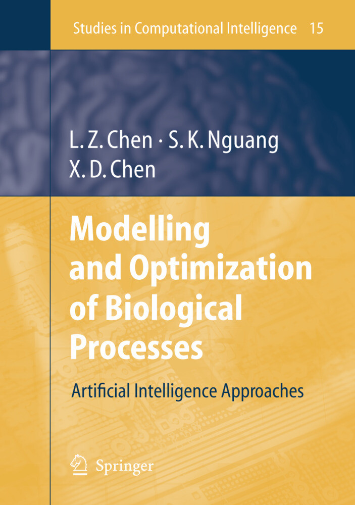 Modelling and Optimization of Biotechnological Processes als Buch