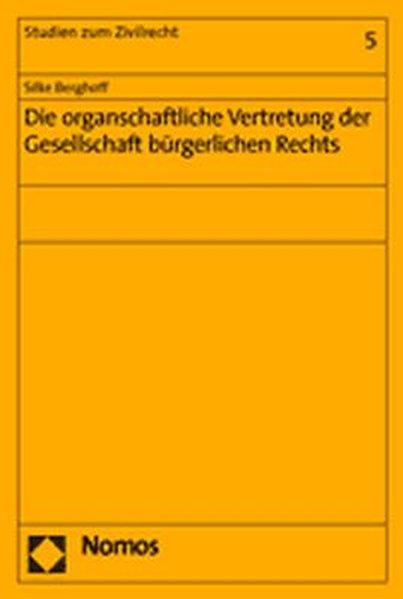 Die organschaftliche Vertretung der Gesellschaft bürgerlichen Rechts als Buch