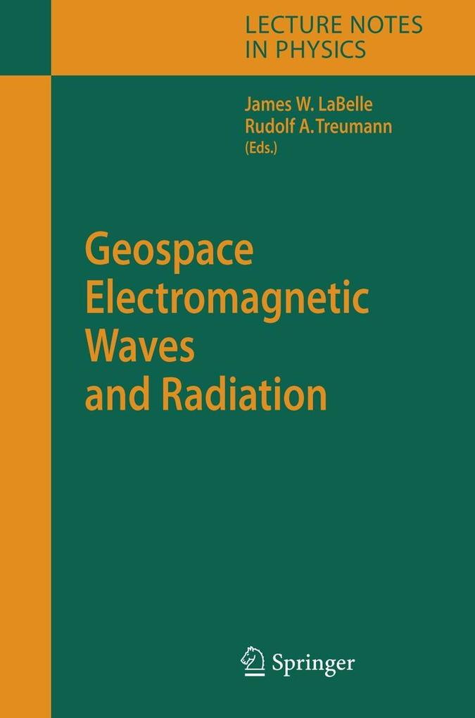 Geospace Electromagnetic Waves and Radiation als Buch
