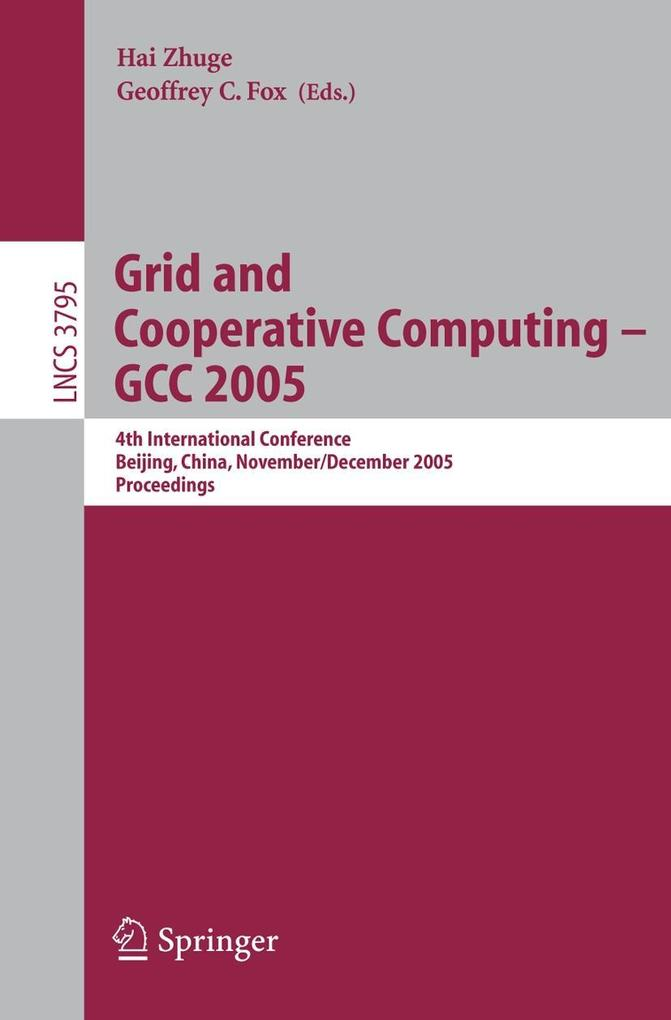 Grid and Cooperative Computing - GCC 2005 als Buch