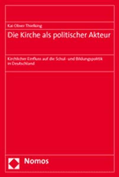 Die Kirche als politischer Akteur als Buch