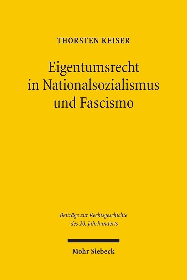 Eigentumsrecht in Nationalsozialismus und Fascismo als Buch