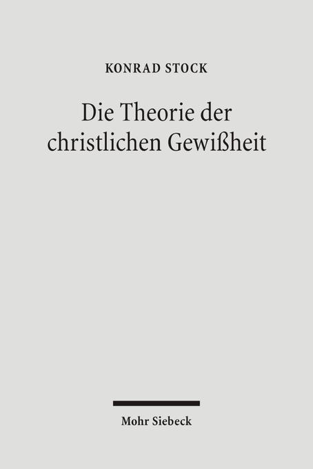 Die Theorie der christlichen Gewißheit als Buch