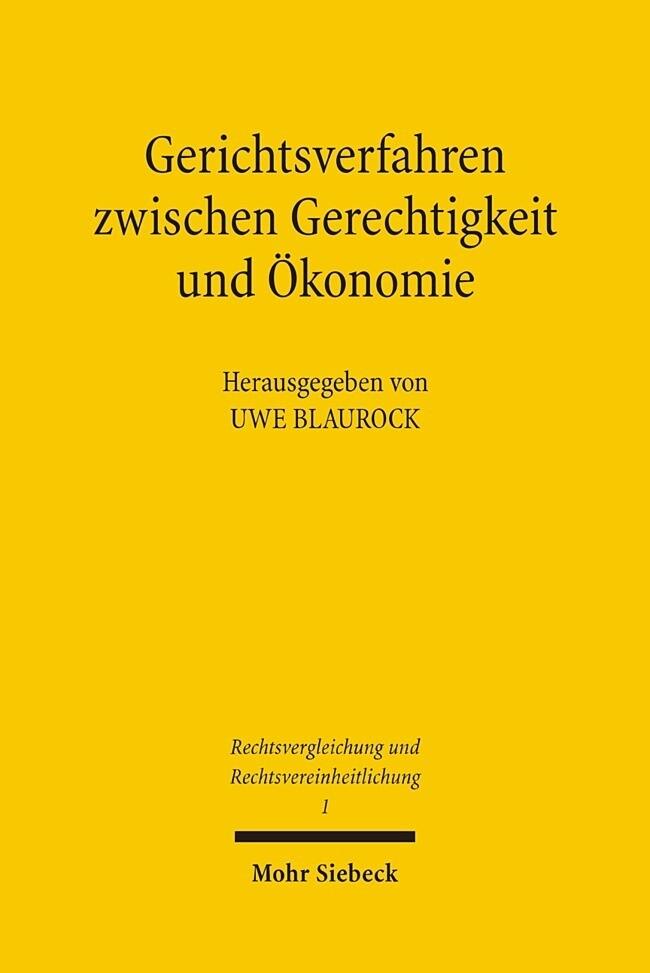 Gerichtsverfahren zwischen Gerechtigkeit und Ökonomie als Buch